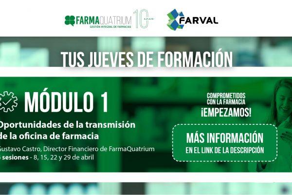 Oportunidades en la transmisión de la oficina de farmacia, primer módulo formativo de FARVAL y FarmaQuatrium